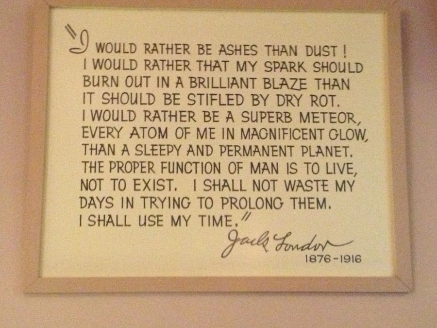 Posted in the Museum at Jack London Historic State Park in Glen Ellen, California.